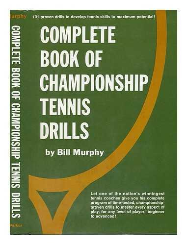 9780131560260: Complete book of championship tennis drills