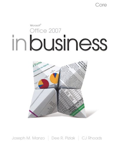 Microsoft Office 2007 in Business : Core: Joseph M. Manzo;