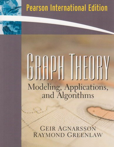 9780131565364: Graph Theory: Modeling, Applications, and Algorithms: International Edition