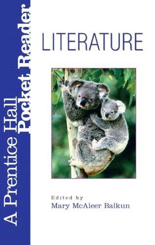 Literature: A Prentice Hall Pocket Reader (3rd: Mary McAleer Balkun