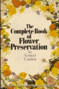 9780131567948: Complete Book of Flower Preservation