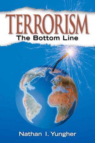 9780131568006: Terrorism: The Bottom Line