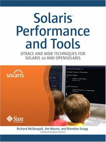 9780131568198: Solaris Performance and Tools: DTrace and MDB Techniques for Solaris 10 and OpenSolaris