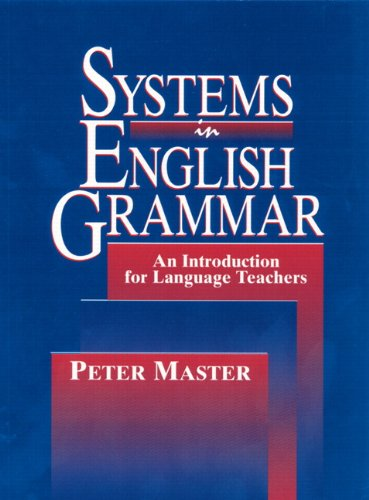 9780131568372: Systems in English Grammar: An Introduction for Language Teachers