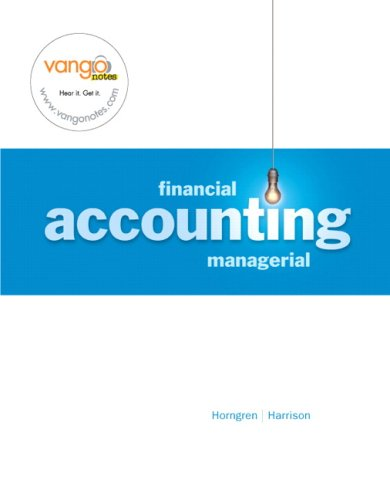 Financial/Managerial Accounting: Charles Horngren, Walter
