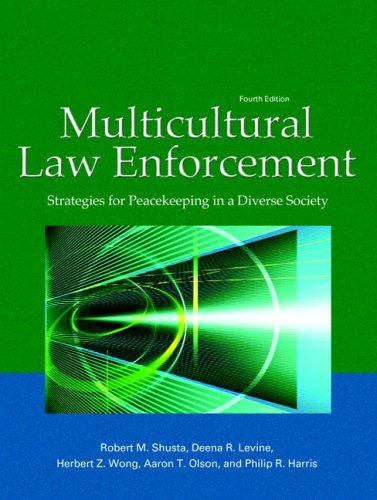 9780131571310: Multicultural Law Enforcement: Strategies for Peacekeeping in a Diverse Society