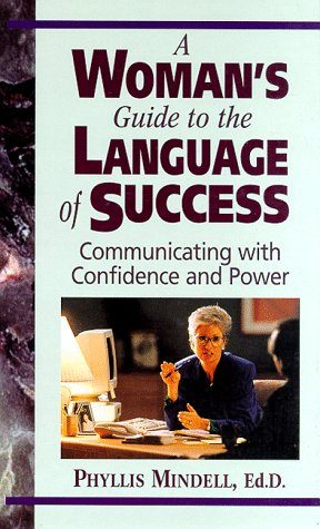 9780131572072: A Woman's Guide to the Language of Success: Communicating With Confidence and Power