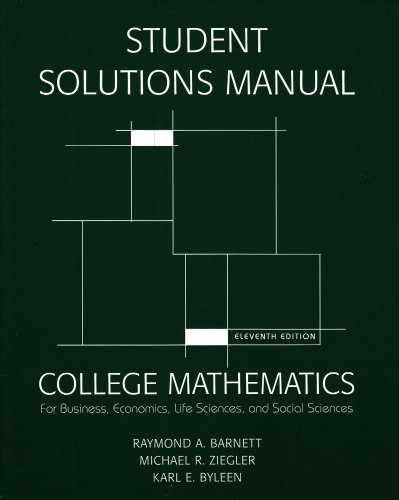 9780131572270: Student Solutions Manual for College Mathematics for Business, Economics, Life Sciences & Social Sciences