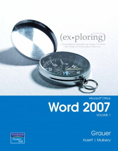 9780131572737: Exploring Microsoft Office Word 2007: v. 1