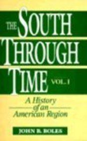 9780131573062: The South Through Time: A History of an American Region