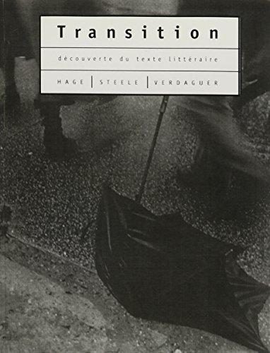9780131573482: Transition: découverte du texte littéraire (2nd Edition)