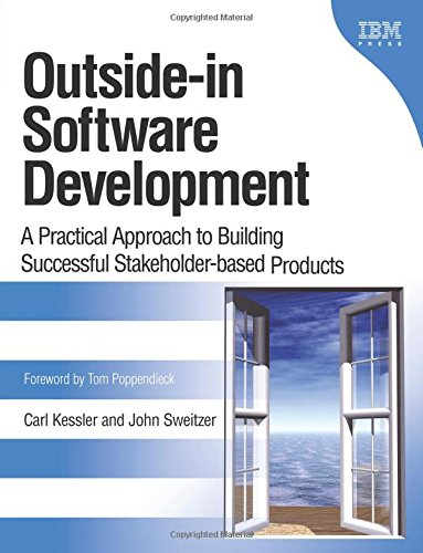 9780131575516: Outside-in Software Development: A Practical Approach to Building Successful Stakeholder-based Products, 1/e