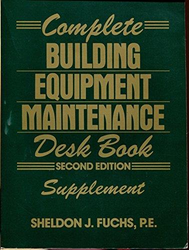 9780131575530: Complete Building Equipment Maintenance Desk Book