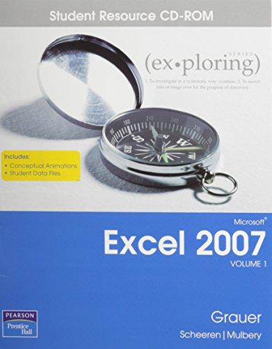 9780131576063: Exploring Microsoft Excel 2007 Vol. 1 Student CD