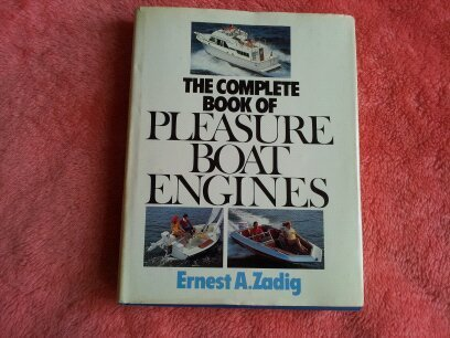 9780131576360: The Complete Book of Pleasure Boat Engines