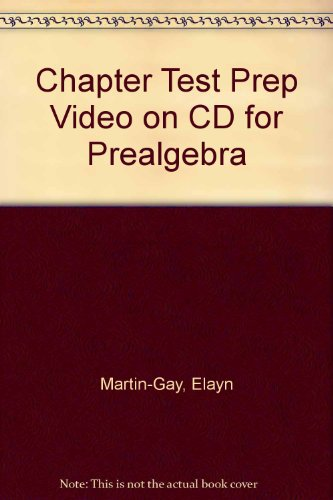 Chapter Test Prep Video on CD for: Martin-Gay, Elayn