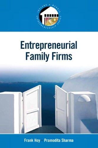 9780131577114: Entrepreneurial Family Firms (Entrepreneurship)