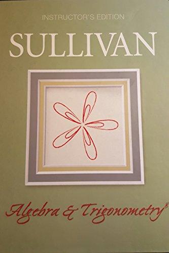 9780131577596: Algebra & Trigonometry: Instructor's Edition