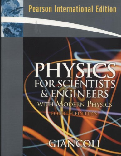 Physics for Scientists and Engineers with Modern: Douglas C. Giancoli
