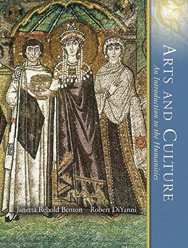 Arts and Culture, Volume I (3rd Edition): Benton, Janetta Rebold,