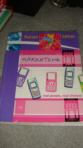 Marketing: Real People, Real Choices: International Edition: Solomon, Michael R.