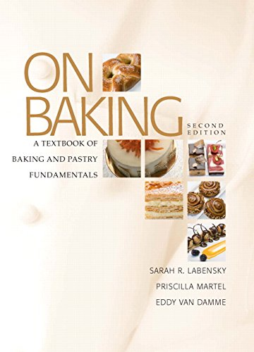 9780131579231: On Baking: A Textbook of Baking and Pastry Fundamentals (Pearson Custom Library: Hospitality and Culinary Arts)