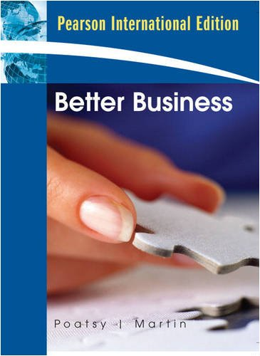 9780131579361: Better Business: International Edition