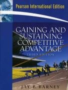 9780131579613: Gaining and Sustaining Competitive Advantage