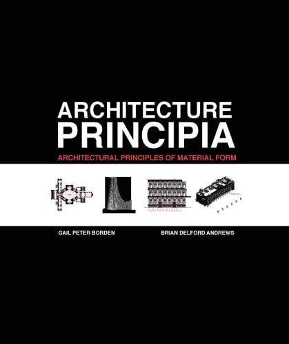 9780131579651: Architecture Principia: Architectural Principles of Material Form