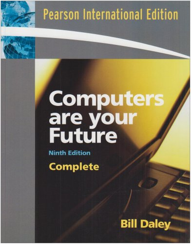 9780131580145: Computer are your future (Complete 9th International Edition)