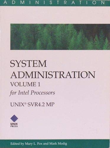 9780131580237: Unix Svr 4.2 MP System Admin Vol 1 Intel (System Administration)