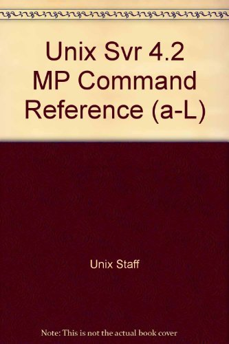 9780131580725: Unix Svr 4.2 MP Command Reference (a-L)