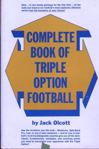 9780131580893: Complete book of triple option football