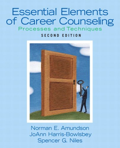 Essential Elements of Career Counseling : Processes: Spencer G. Niles;