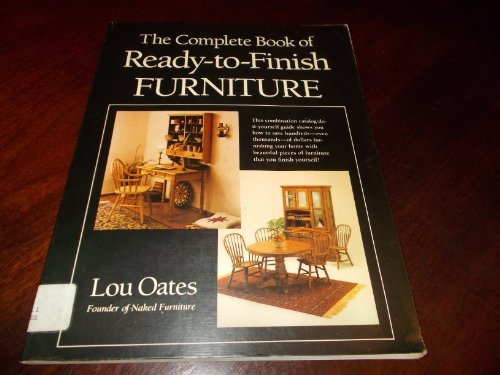 9780131582217: The Complete Book of Ready-To-Finish Furniture