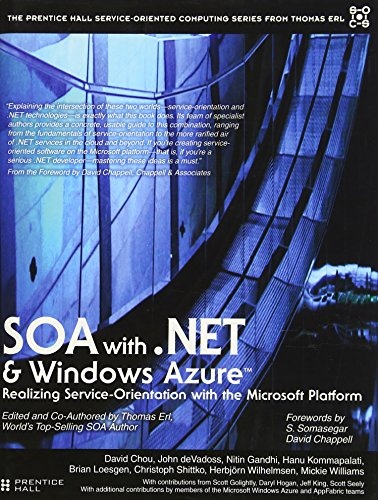 9780131582316: SOA with .NET (The Prentice Hall Service-Oriented Computing Series from Thomas Erl)