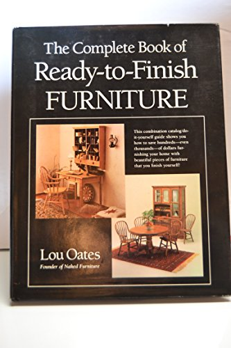 9780131582392: Complete Book of Ready-To-Finish Furniture