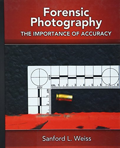 9780131582866: Forensic Photography: Importance of Accuracy