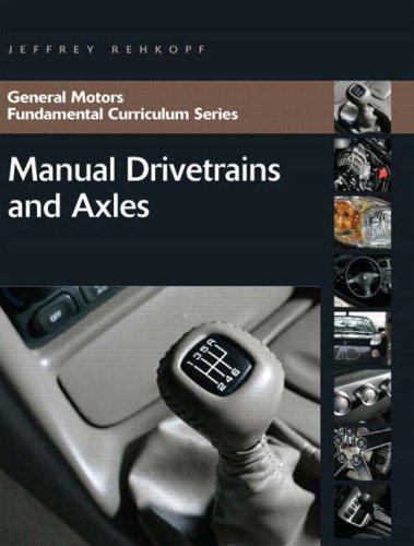 9780131583078: Manual Drivetrains and Axles (General Motors Fundamental Curriculum)