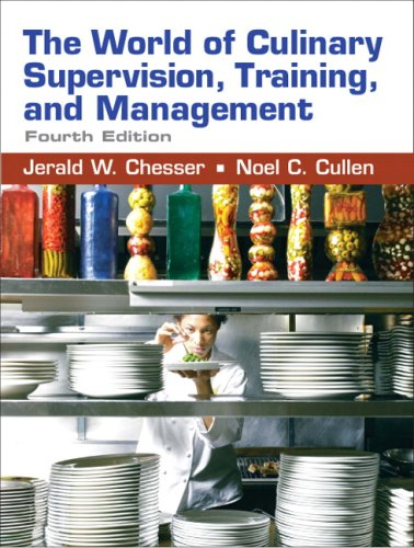 9780131583283: The World of Culinary Supervision, Training, and Management (4th Edition)
