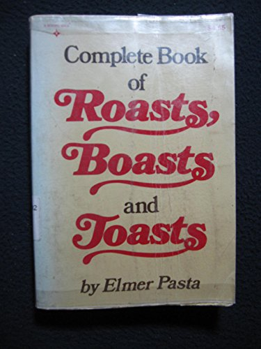9780131583290: Complete Book of Roasts, Boasts, & Toasts