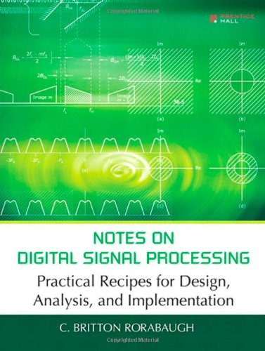 9780131583344: Notes on Digital Signal Processing: Practical Recipes for Design, Analysis and Implementation