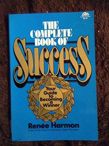 9780131583467: Complete Book of Success