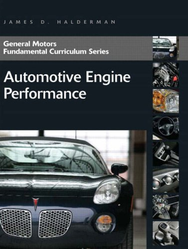 9780131583580: Automotive Engine Performance (General Motors Fundamental Curriculum)