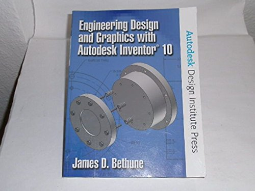 9780131583597: Engineering Design and Graphics with Autodesk Inventor 10 [With CDROMWith Learning License] (Autodesk Design Institute Press)
