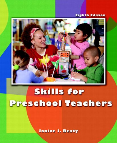 9780131583788: Skills for Preschool Teachers (8th Edition)
