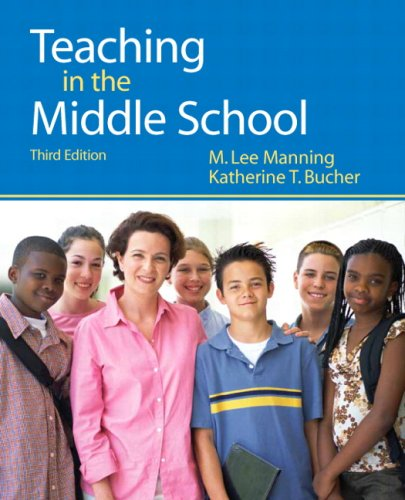 Teaching in the Middle School (3rd Edition): Manning, M. Lee;