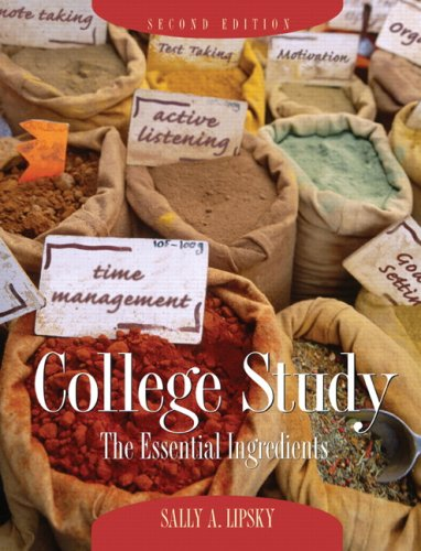 9780131585249: College Study: The Essential Ingredients
