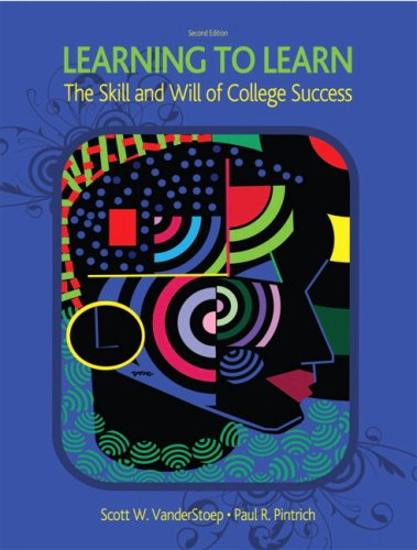 9780131586062: Learning to Learn: The Skill and Will of College Success (2nd Edition)