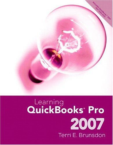 9780131586291: Learning Quickbooks Pro 2007